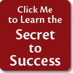 Click me to Learn the Secret to Success!