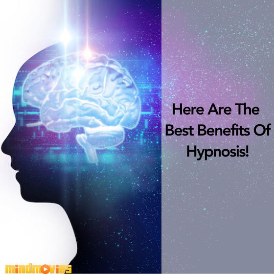 The Benefits Of Hypnosis