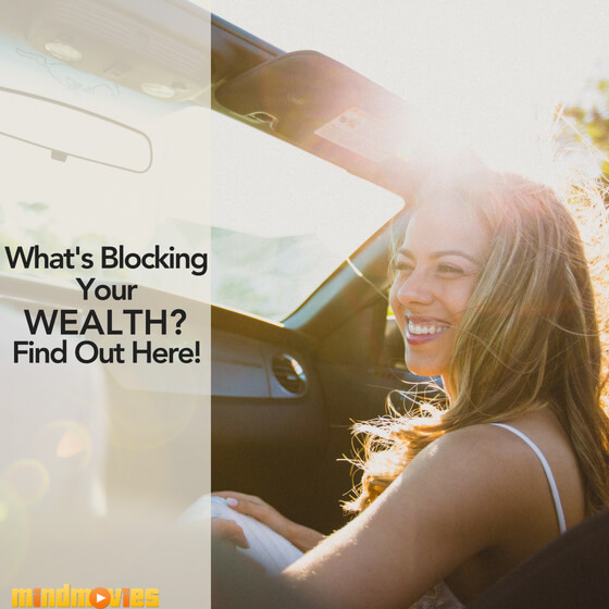 what's blocking your wealth