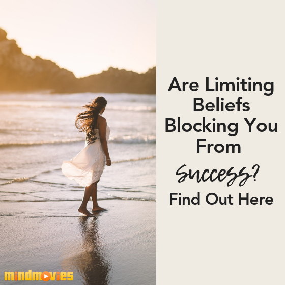 4 Areas Of Life Where Limiting Beliefs May Be Blocking You From Success & Fulfillment