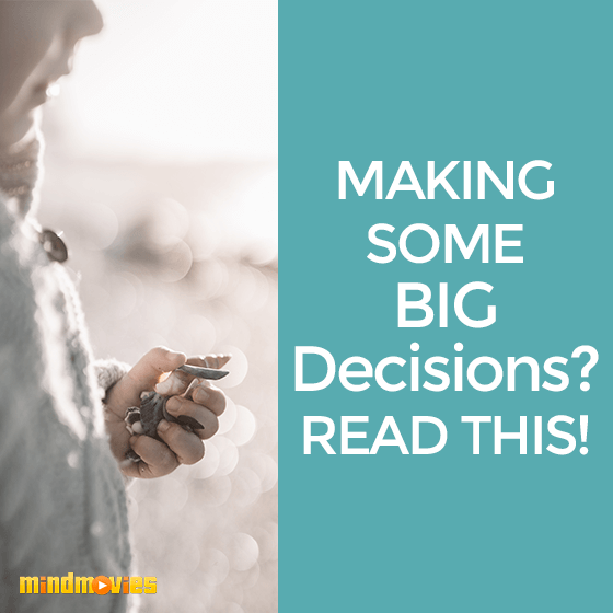 2 Important Things To Consider Before Making Decisions
