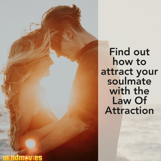 How to attract soulmate law of attraction