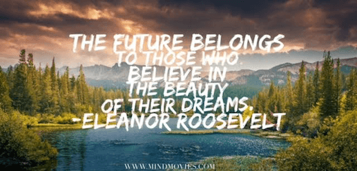 These 5 Quotes Will Make Your Dreams Come True