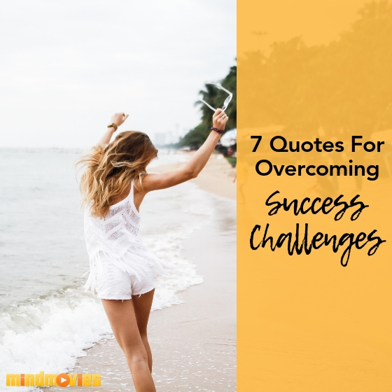 Fan Choice 7 Best Quotes For Overcoming Your Success Challenges