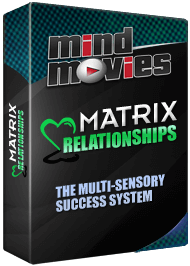 Click here to get your Matrix Mind Movie for relationships