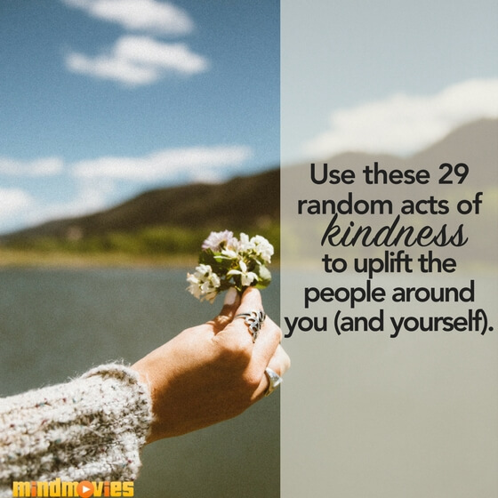 acts of kindness that you can An act of kindness can make a world of difference to your friends and family, elevating their mood and making them feel valued click here for inspiration.