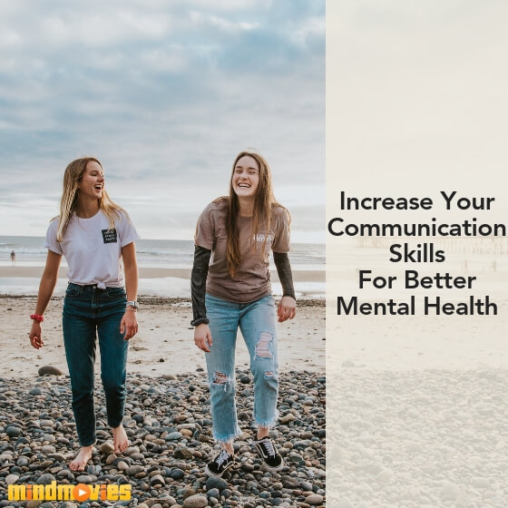 increase your communication skills for better mental health
