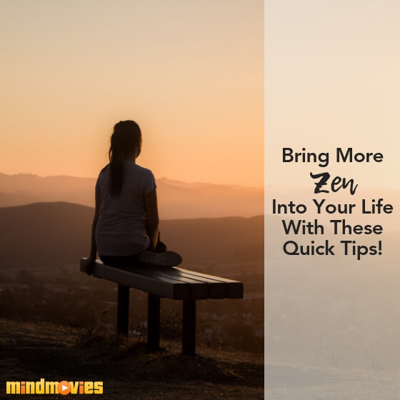 bring more zen into your life