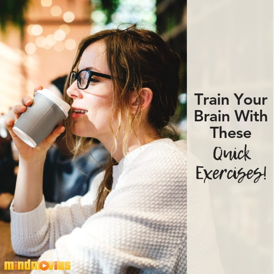 train your brain with these quick exercises