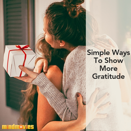simple ways to show more gratitude