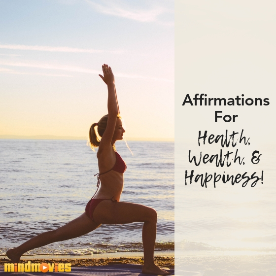 affirmations for health, wealth and happiness