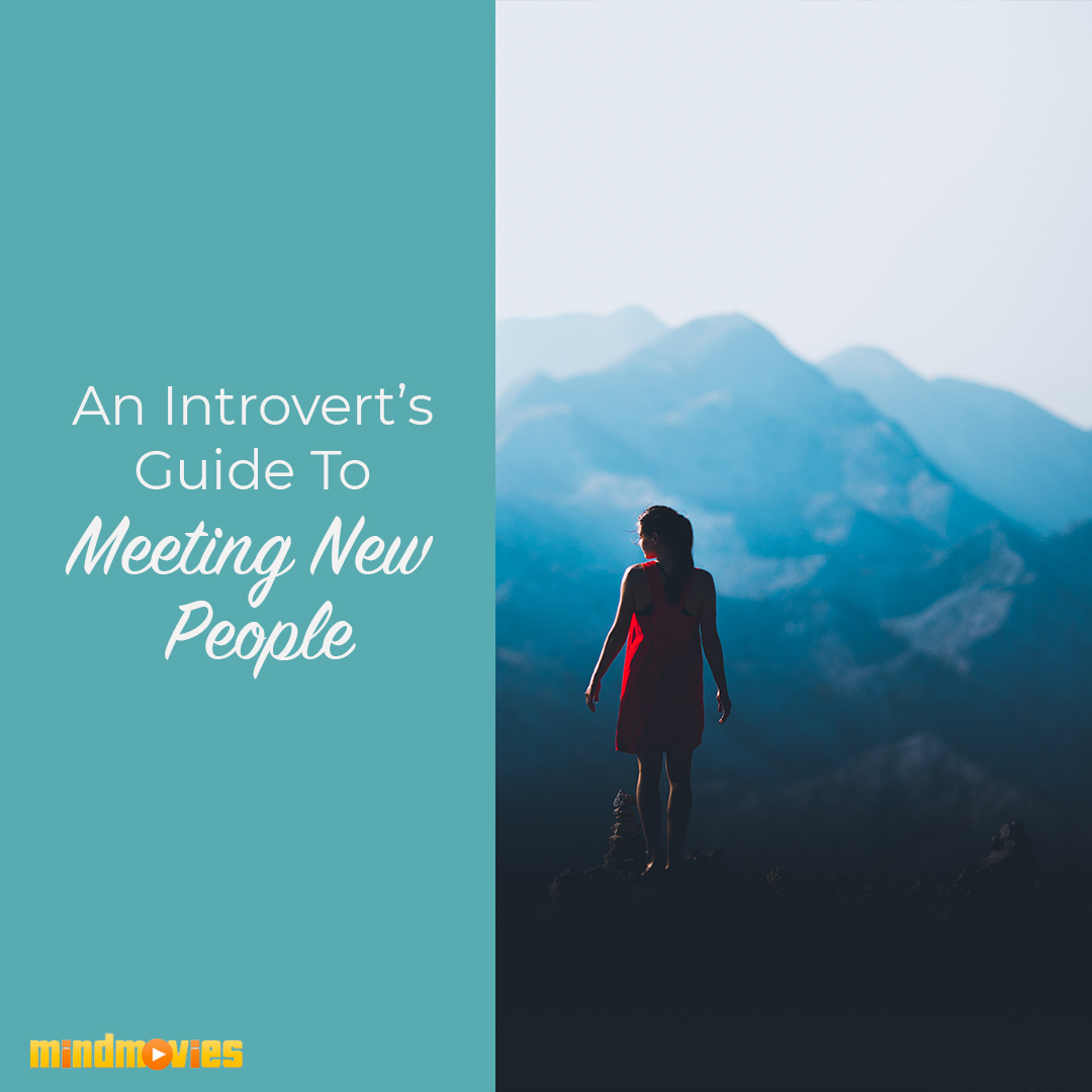 an introvert's guide to meeting new people