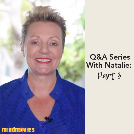 Q&A Series With Natalie: Part 3
