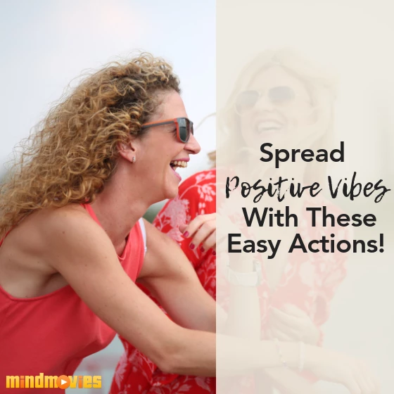 100 Ways To Spread Positive Vibes