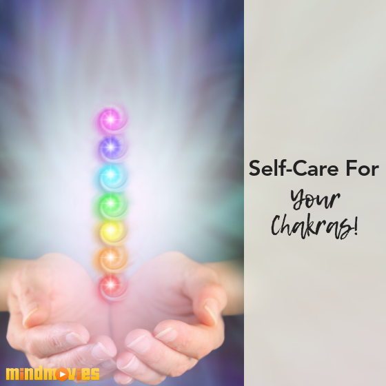 Self-Care For Your Chakras!