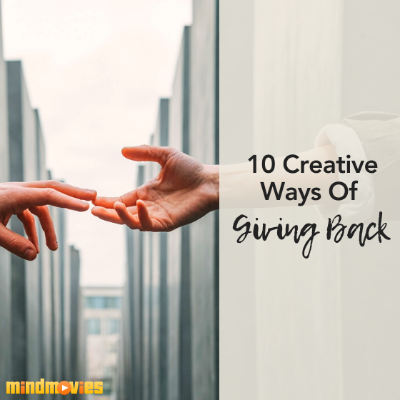 10 Creative Ways Of Giving Back