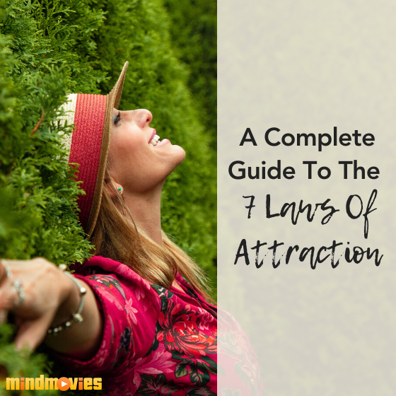A Complete Guide To The 7 Laws Of Attraction