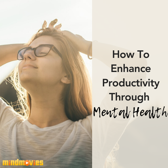 Enhancing Productivity Through Mental Health