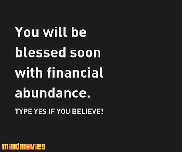 Blessed with financial abundance