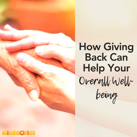 Giving Back And Why It's Good For Your Health