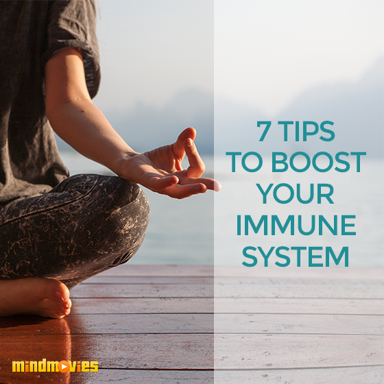 7 Tips To Boost Your Immune System