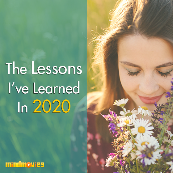 The Lessons I've Learned In 2020