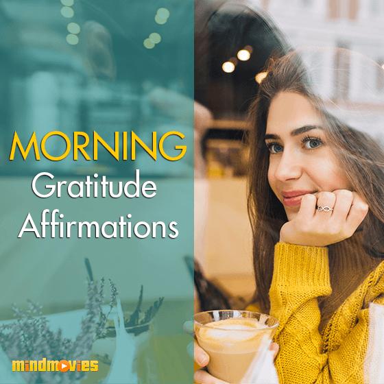 Morning Gratitude Affirmations