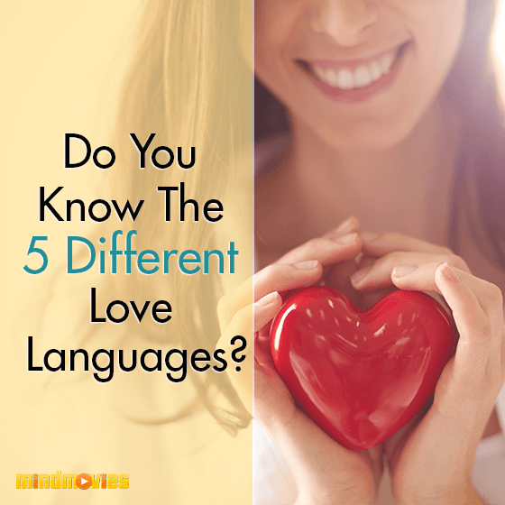 Do You Know The 5 Different Love Languages?
