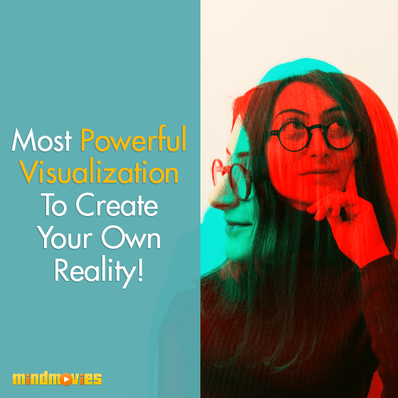 Most Powerful Visualization To Create Your Own Reality!