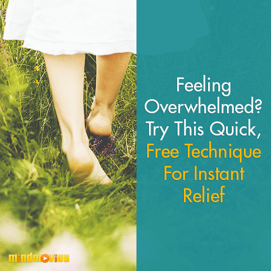 Feeling Overwhelmed? Try This Quick, Free Technique For Instant Relief