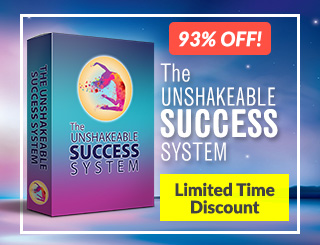 unshakeable success system