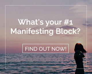 Find out what's your #1 Manifesting Block