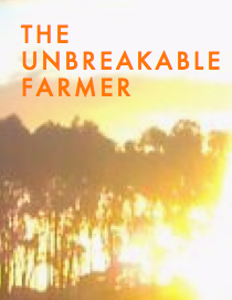 The Unbreakable Farmer