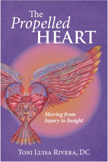 The Propelled Heart: Moving from Injury to Insight