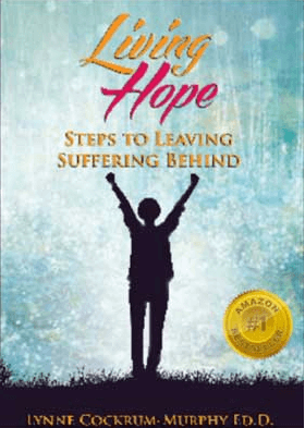 Living Hope Steps to Leaving Suffering Behind