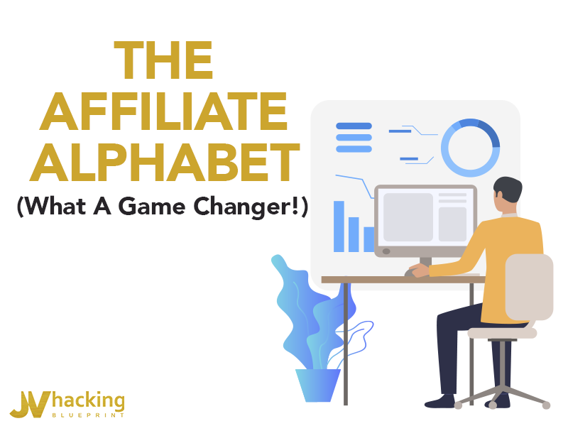 The Affiliate Alphabet - what a game changer!