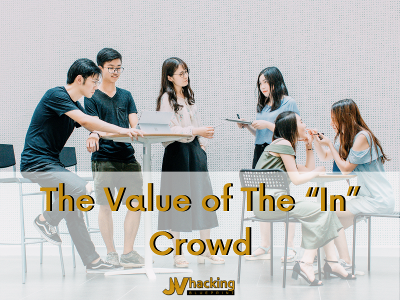 """The Value of The """"In"""" Crowd"""