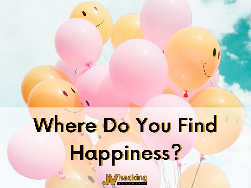 Where Do You Find Happiness?